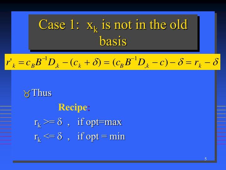 Case 1:  x