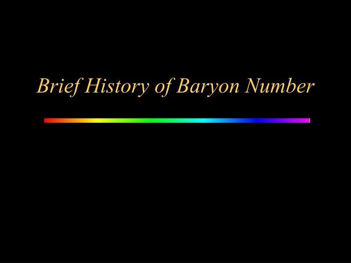 Brief History of Baryon Number