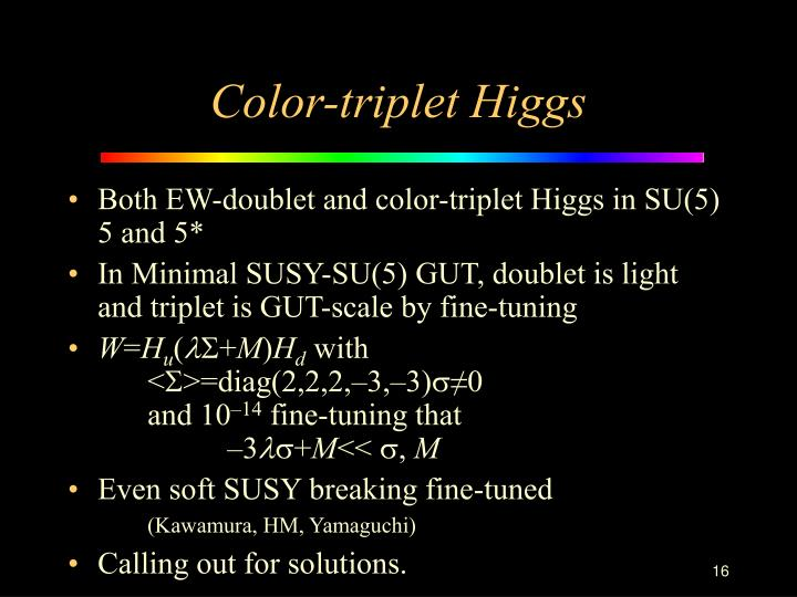 Color-triplet Higgs
