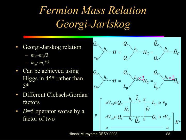 Georgi-Jarskog relation