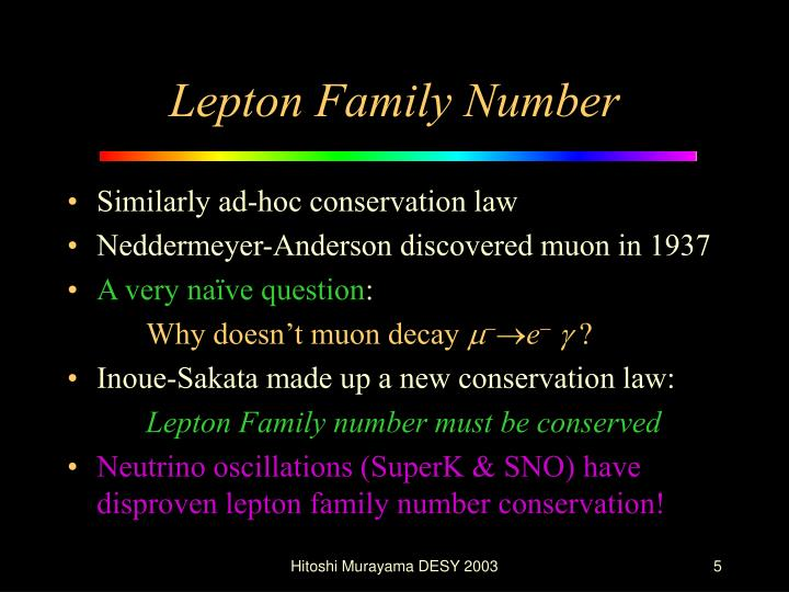 Lepton Family Number