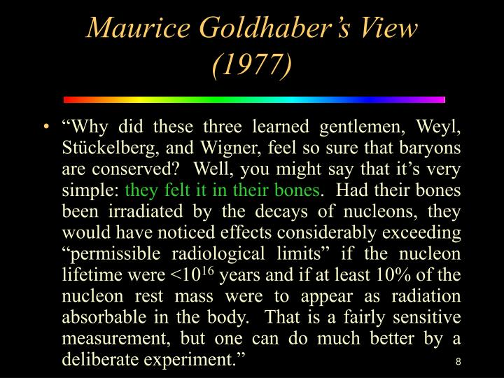 Maurice Goldhaber's View (1977)