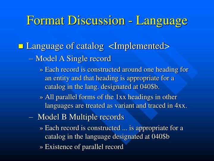 Format Discussion - Language