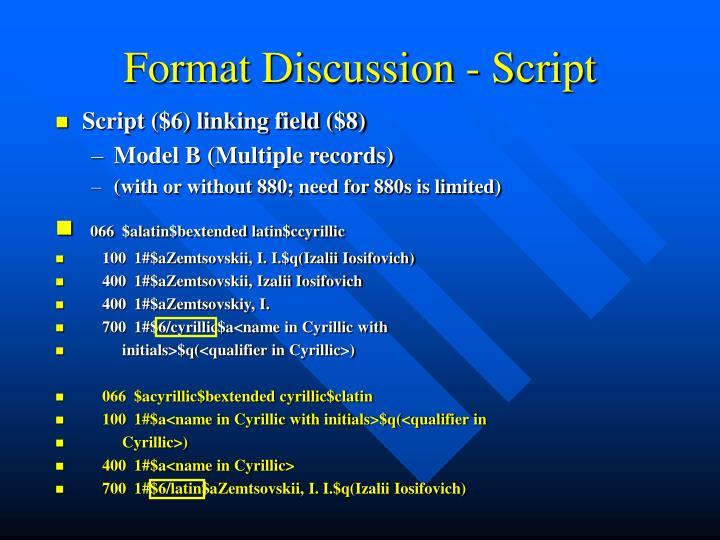 Format Discussion - Script
