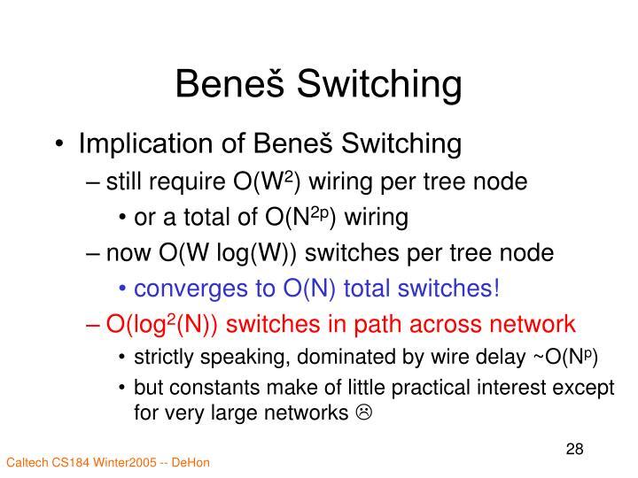 Beneš Switching
