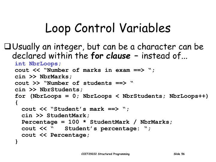 Loop Control Variables