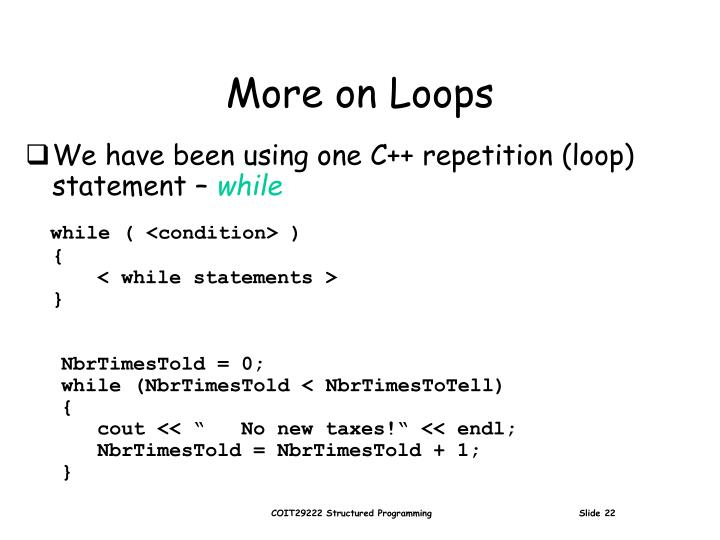 More on Loops