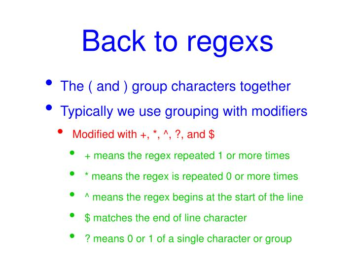 Back to regexs