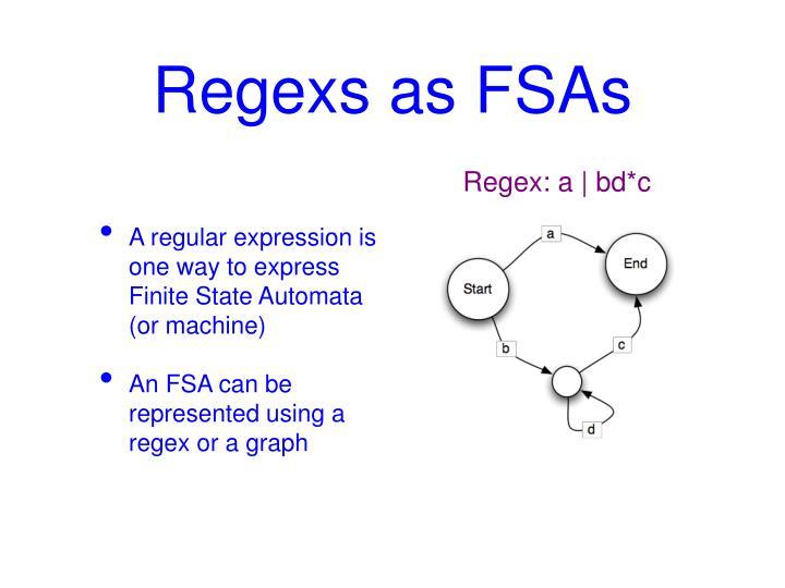 Regexs as FSAs