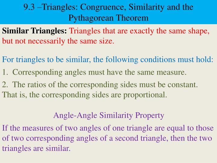 9.3 –Triangles: Congruence, Similarity and the Pythagorean Theorem
