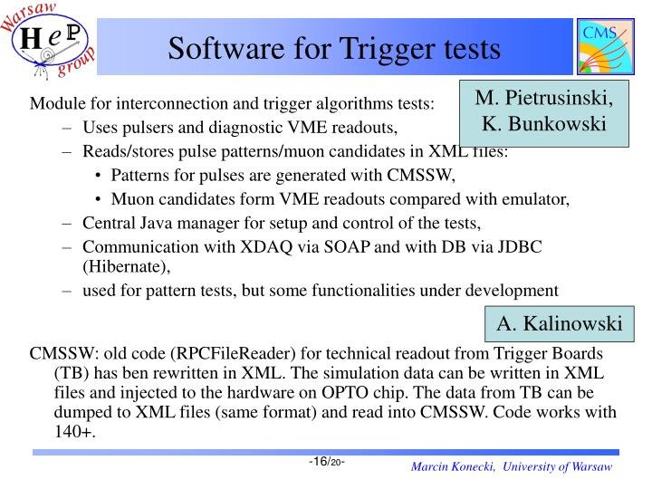 Software for Trigger tests