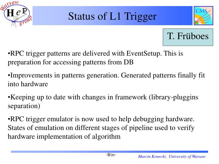 Status of L1 Trigger