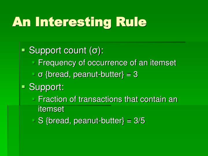 An Interesting Rule