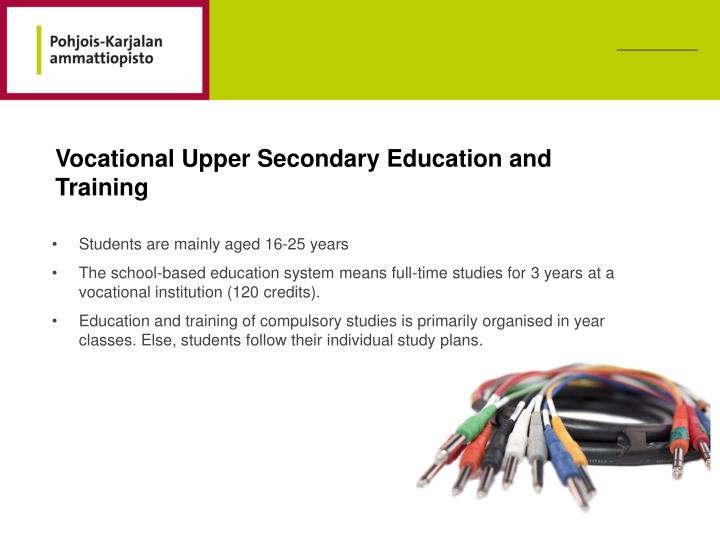 Vocational Upper Secondary Education and Training