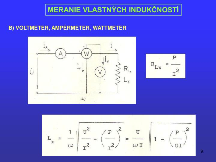 B) VOLTMETER, AMPÉRMETER, WATTMETER