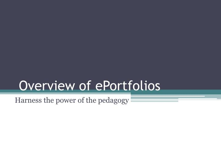Overview of ePortfolios
