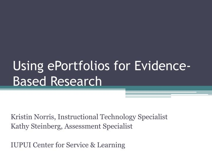 Using eportfolios for evidence based research