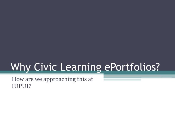 Why Civic Learning ePortfolios?