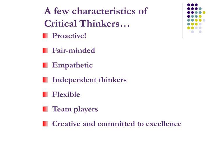 A few characteristics of