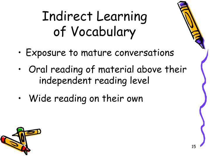 Indirect Learning