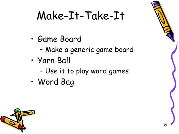 Make-It-Take-It
