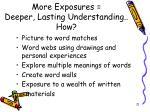 more exposures deeper lasting understanding how