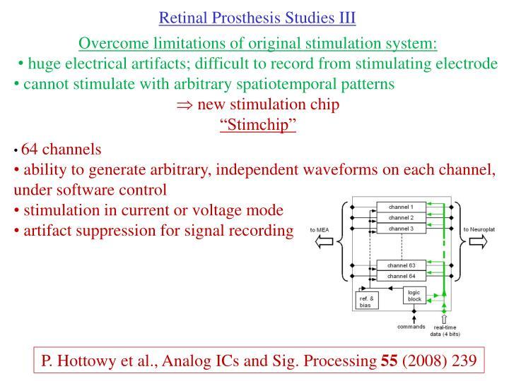 Retinal Prosthesis Studies III