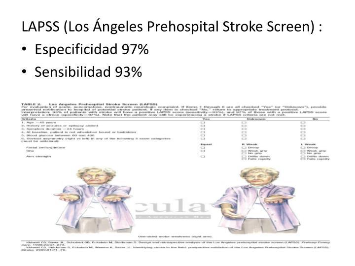LAPSS (Los Ángeles Prehospital Stroke Screen)