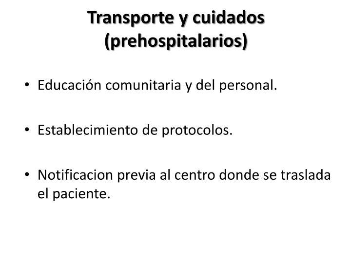 Transporte y cuidados (