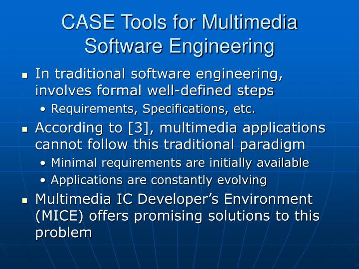 CASE Tools for Multimedia Software Engineering