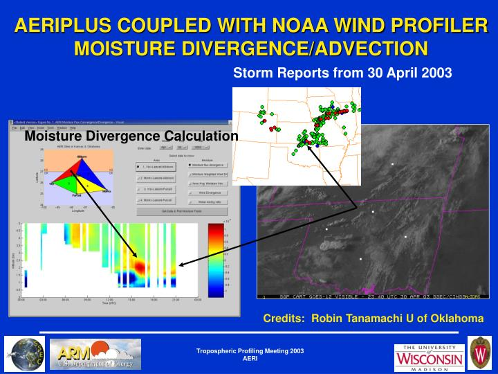 AERIPLUS COUPLED WITH NOAA WIND PROFILER MOISTURE DIVERGENCE/ADVECTION