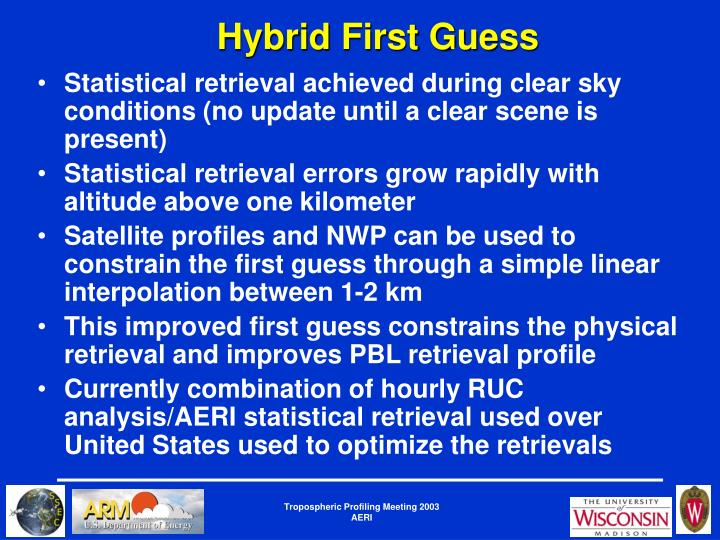Hybrid First Guess