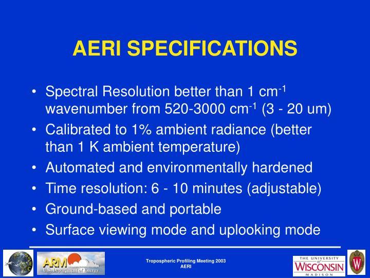 AERI SPECIFICATIONS