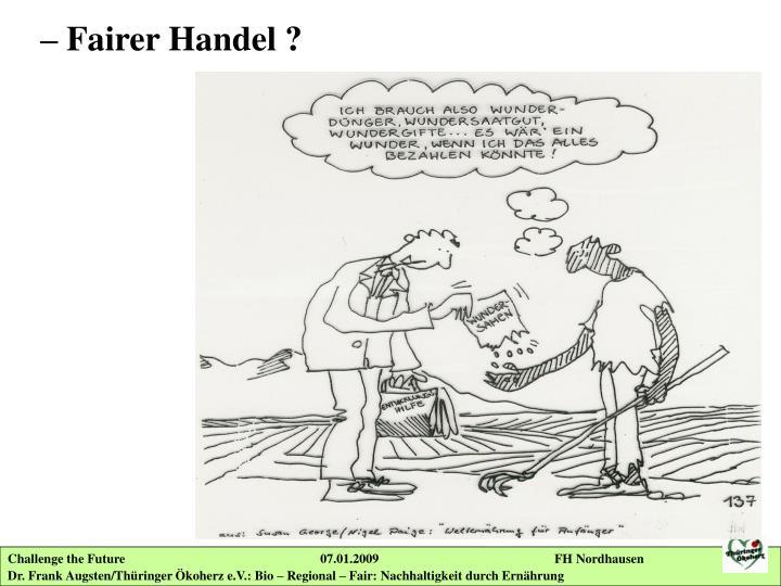 – Fairer Handel ?