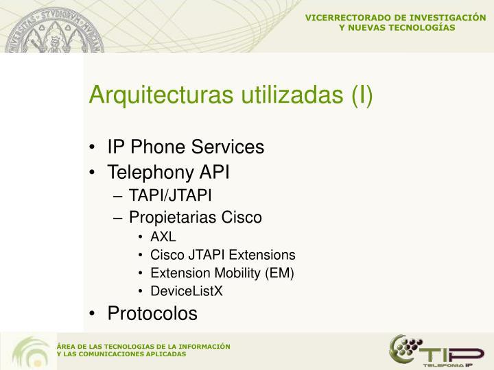 Arquitecturas utilizadas (I)