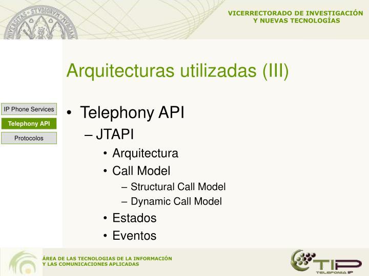 Arquitecturas utilizadas (III)