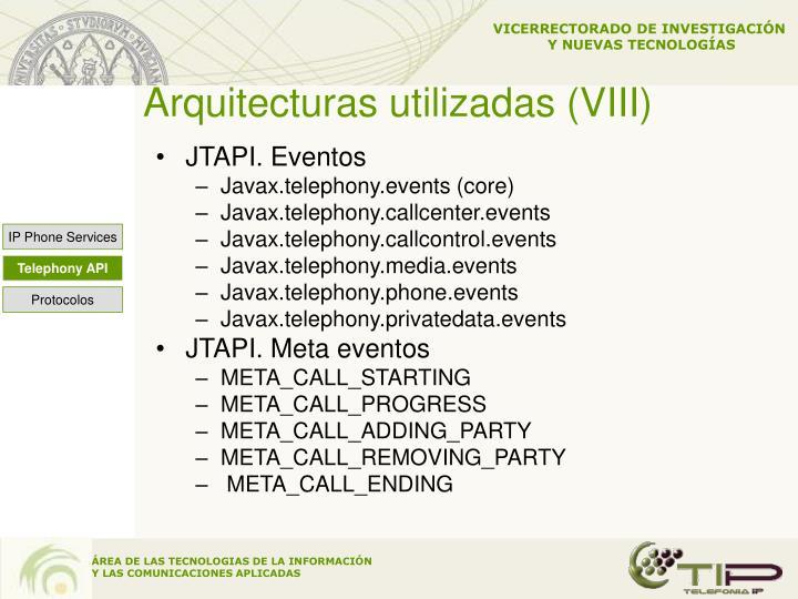 Arquitecturas utilizadas (VIII)