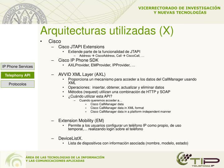 Arquitecturas utilizadas (X)