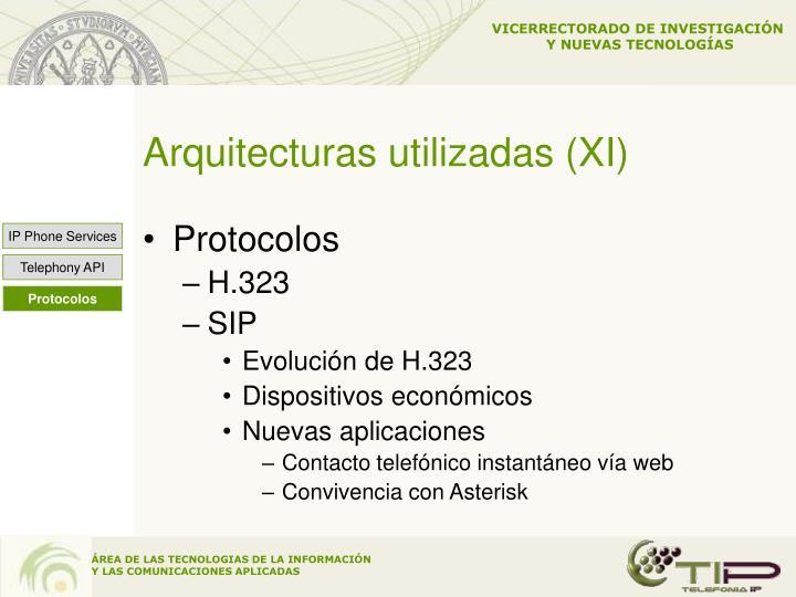 Arquitecturas utilizadas (XI)