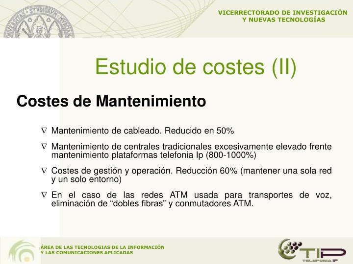 Estudio de costes (II)