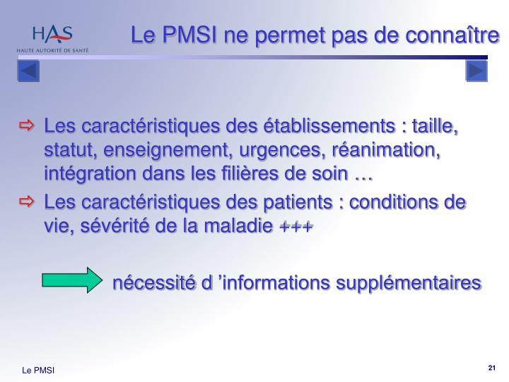 Le PMSI ne permet pas de connaître