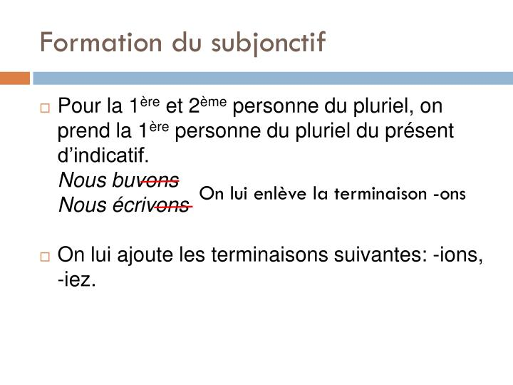 Formation du subjonctif