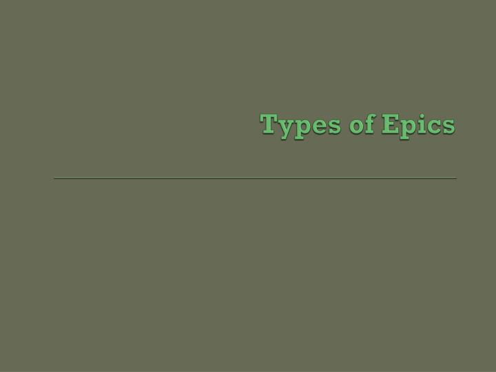Types of Epics
