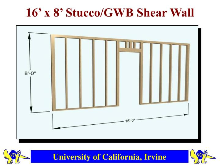 16' x 8' Stucco/GWB Shear Wall