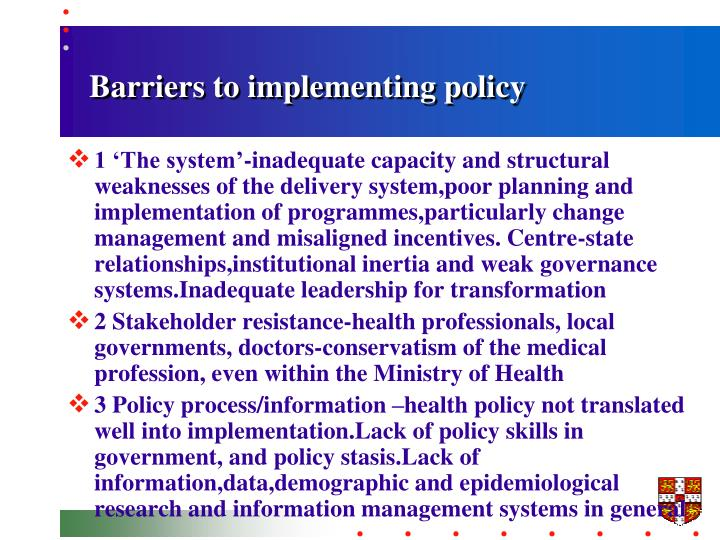 Barriers to implementing policy