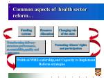 common aspects of health sector reform