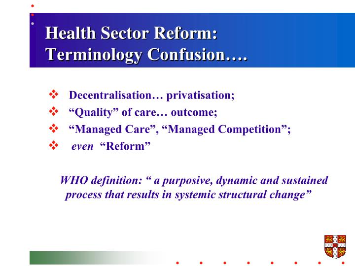 Health Sector Reform: