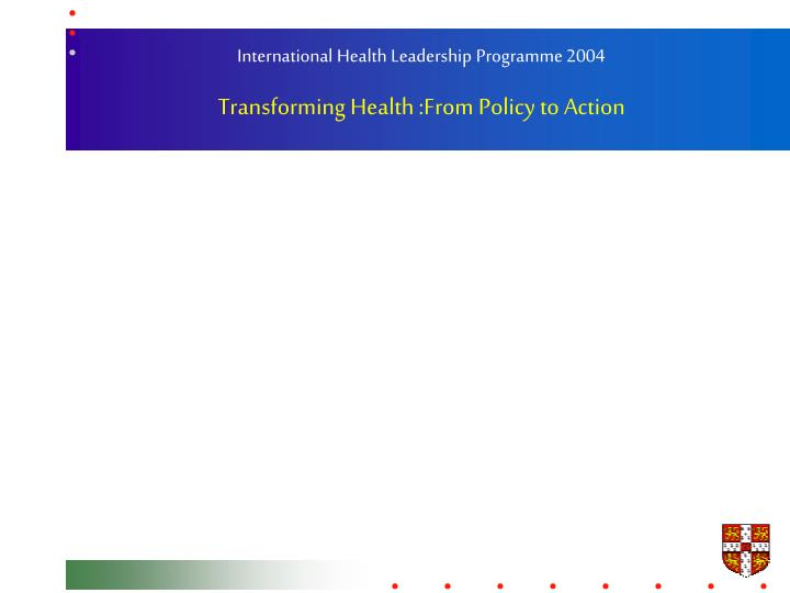 International Health Leadership Programme 2004