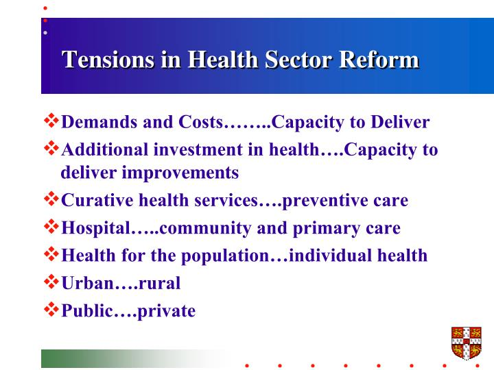 Tensions in Health Sector Reform