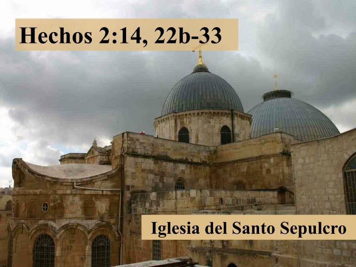 Hechos 2:14, 22b-33
